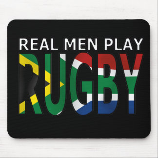 Real Men play Rugby South Africa Mouse Mat