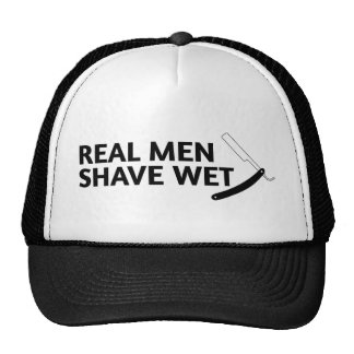 Real Men Shave Wet (Straight) Cap