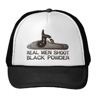 Real men shoot Black Powder, target shooting rifle Trucker Hat