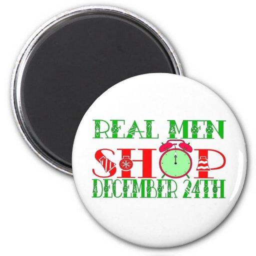 REAL MEN SHOP DECEMBER 24TH REFRIGERATOR MAGNET