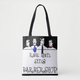 Real Men Sing Barbershop Tote Bag