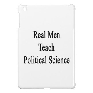 Real Men Teach Political Science iPad Mini Cover