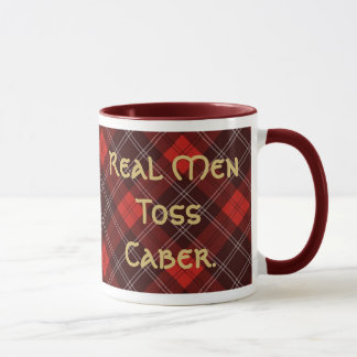 Real Men Toss Caber. Mug
