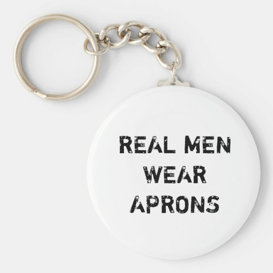 Real men wear aprons keychain
