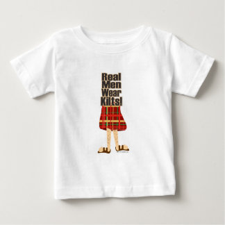 Real Men Wear Kilts Baby T-Shirt