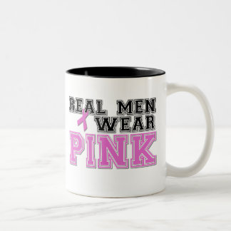 Real Men Wear PINK Coffee Mug