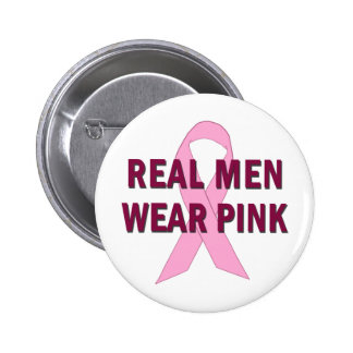 Real Men Wear Pink for Breast Cancer Awareness 6 Cm Round Badge