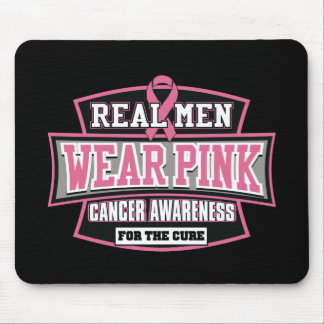 REAL Men Wear Pink For The Cure Breast Cancer Mouse Pad