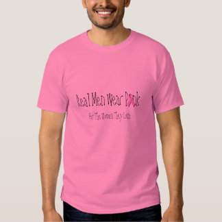 Real Men Wear Pink Tshirts