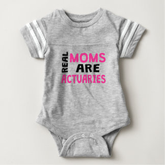 Real Moms Are Actuaries Baby Bodysuit