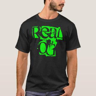 Real OG T-Shirt