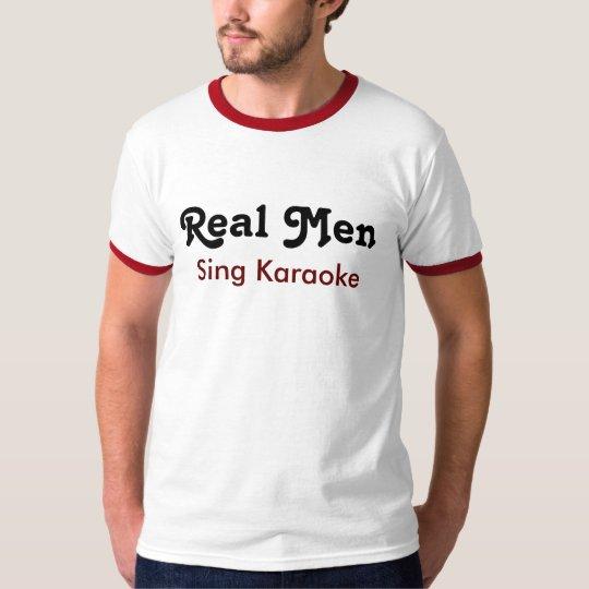 Real one Sing Karaoke T-Shirt