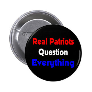 real patriots question everything button