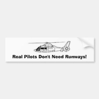 Real Pilots Don t Need Runways Bumper Stickers