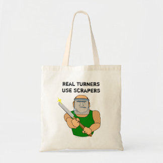 Real Turners UseScrapers Funny Woodturning Cartoon Budget Tote Bag