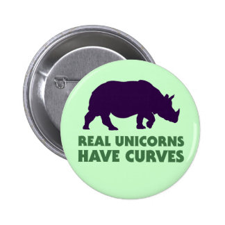 Real Unicorns Have Curves Button Pins
