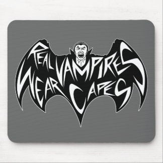 Real Vampires Wear Capes Dracula Mousepads