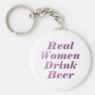 Real Women Drink Beer #3 Key Ring