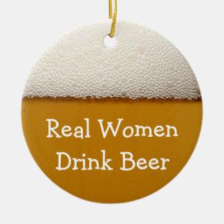 Real Women Drink Beer Round Ceramic Decoration