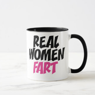 Real women fart mug