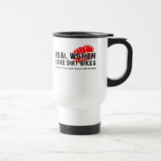 Real Women Funny Dirt Bike Motocross Travel Mug