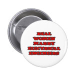 Real Women Marry Electrical Engineers Pinback Buttons