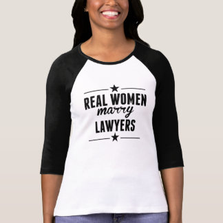Real Women Marry Lawyers Shirt