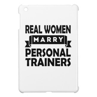 Real Women Marry Personal Trainers Cover For The iPad Mini