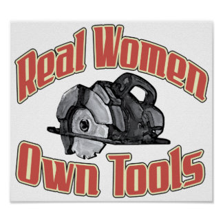 Real women own tools poster