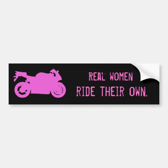 Real Women Ride Bumper Sticker
