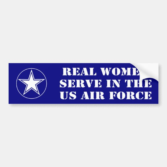 Real Women Serve In The Air Force Bumper Sticker