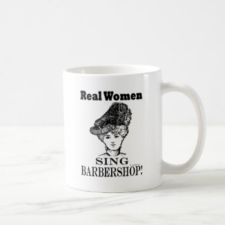 Real Women Sing Barbershop Coffee Mug