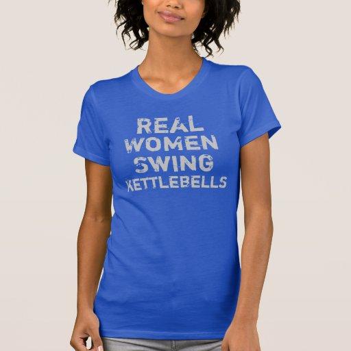 Real Women Swing Kettlebells Tees