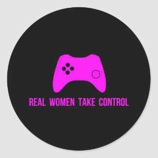 Real Women Take Control Round Sticker