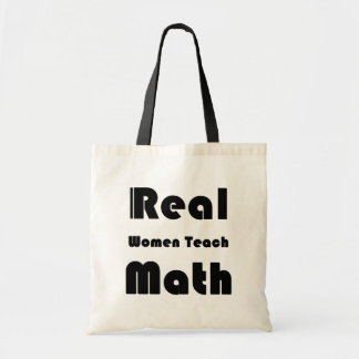 Real Women Teach Math Budget Tote Bag