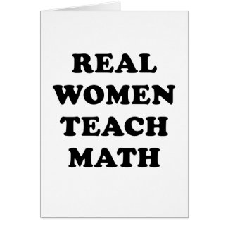 Real Women Teach Math Greeting Cards