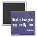 Realise how good you really are