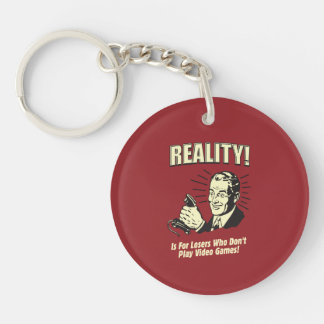Reality: For Losers Double-Sided Round Acrylic Key Ring