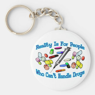 Reality Is For People Key Ring