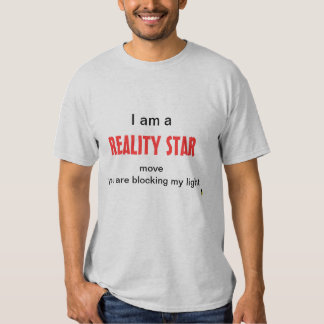 Reality Star 2 Shirt