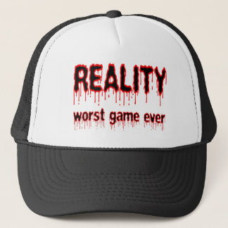 Reality - Worst Game Ever Trucker Hat