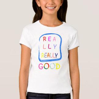 Really Good T-Shirt