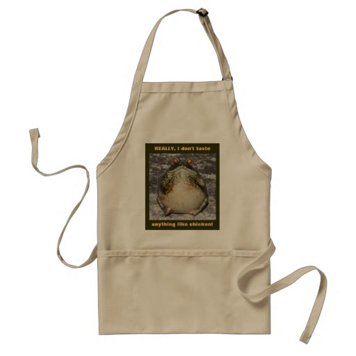 REALLY, I don't taste anything like chicken! Apron