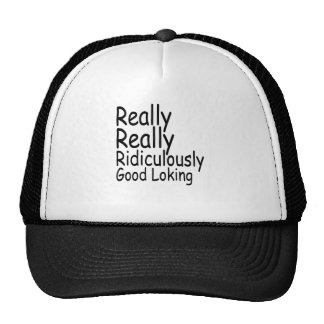 Really Really Ridiculously Good Looking.png Hats