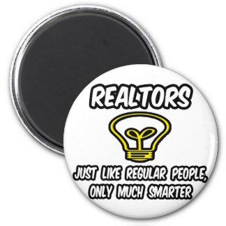 Realtors...Regular People, Only Smarter Refrigerator Magnets