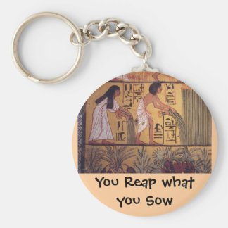 Reap what you Sow keychain