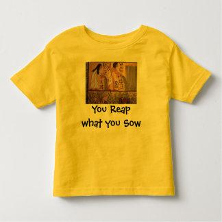 Reap what you Sow toddler shirt