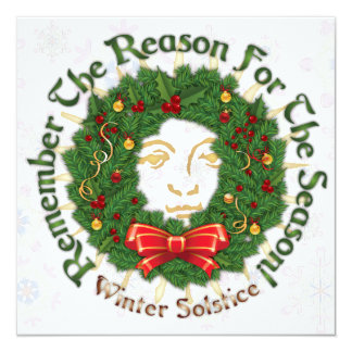 Reason For The Season - Winter Solstice - Card