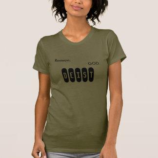 Reason. God. Deist. T Shirts