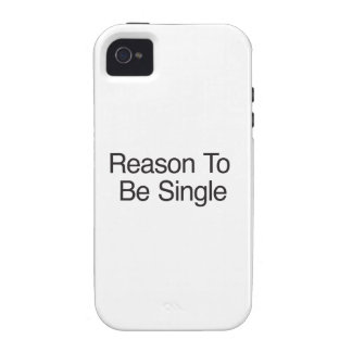 Reason To Be Single Case-Mate iPhone 4 Covers